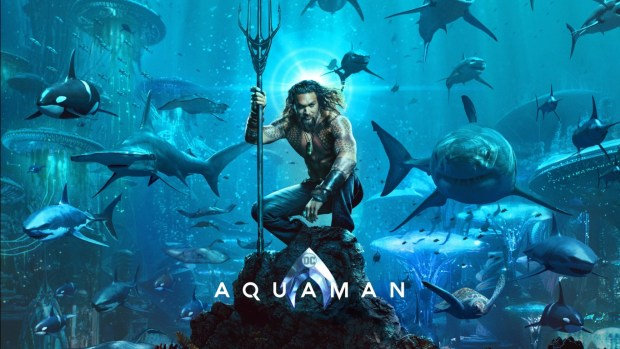 Aquaman – Most Ambitious DC Movie to Date